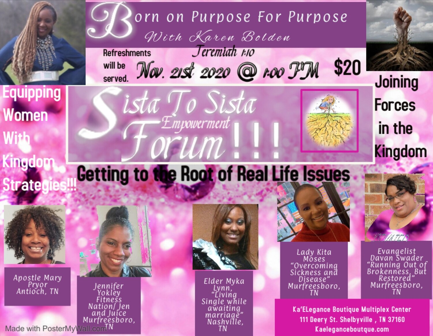 Born on Purpose for Purpose Sista to Sista Empowerment Forum