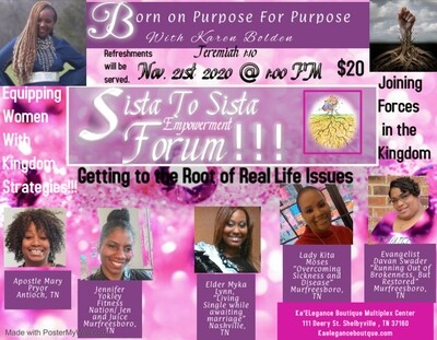 Born on Purpose for Purpose Sista to Sista Empowerment Forum