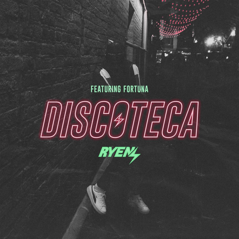 RYEN - Discoteca (Single)