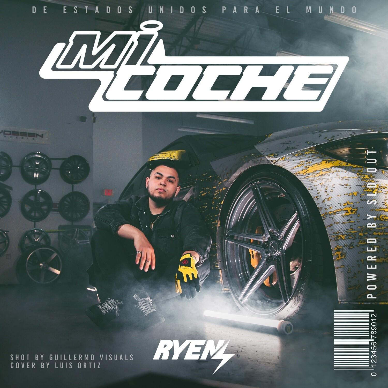 RYEN - Mi Coche (Single)