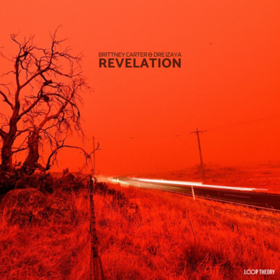 Brittney Carter and Dre Izaya - Revelation (Single)
