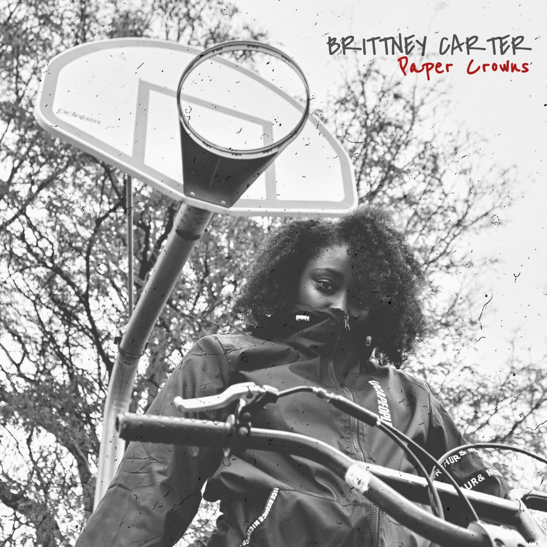 Brittney Carter - Paper Crowns (Single)