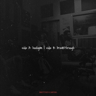 Brittney Carter - A Side: Hooligan | B Side: Breakthrough