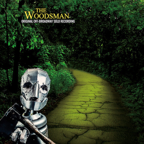 The Woodsman Original Cast Recording