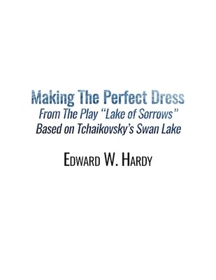 Making The Perfect Dress