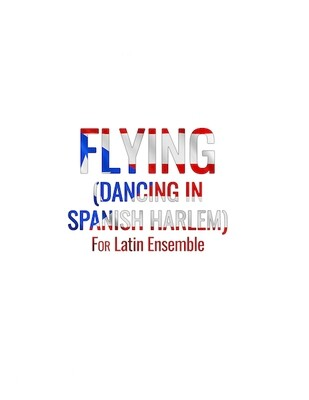 Flying (Dancing in Spanish Harlem) | Ensemble