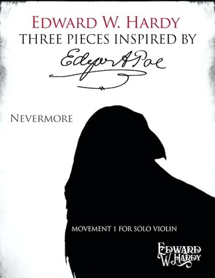 Nevermore (from Three Pieces Inspired by Edgar Allan Poe)