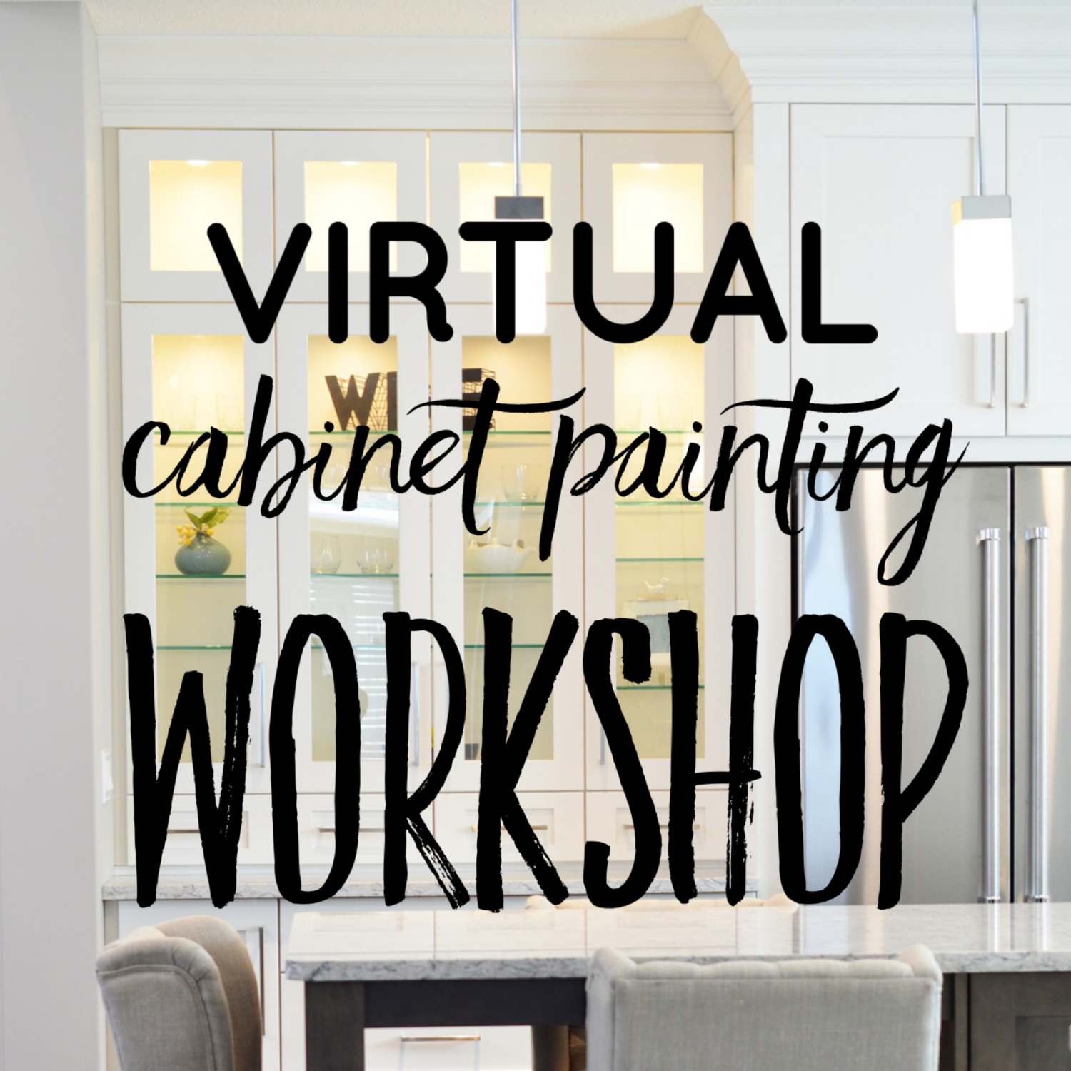 Virtual Cabinet Painting Workshop