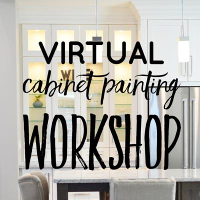 Virtual Cabinet Painting Workshop
