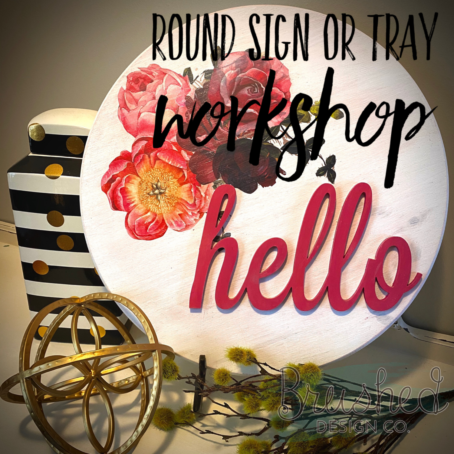 Round Sign or Tray Workshop - May 1st