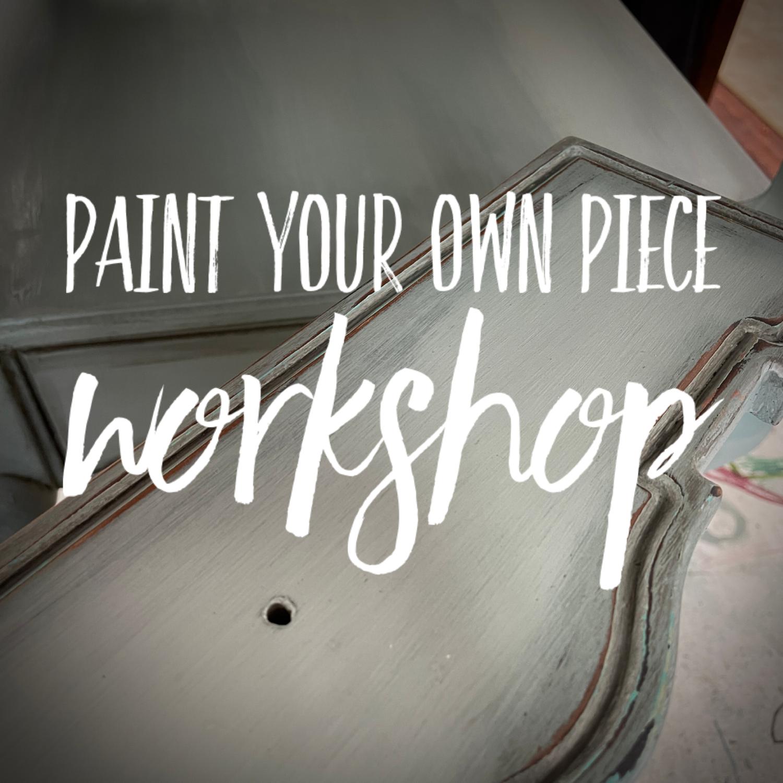 Paint Your Own Piece Workshop