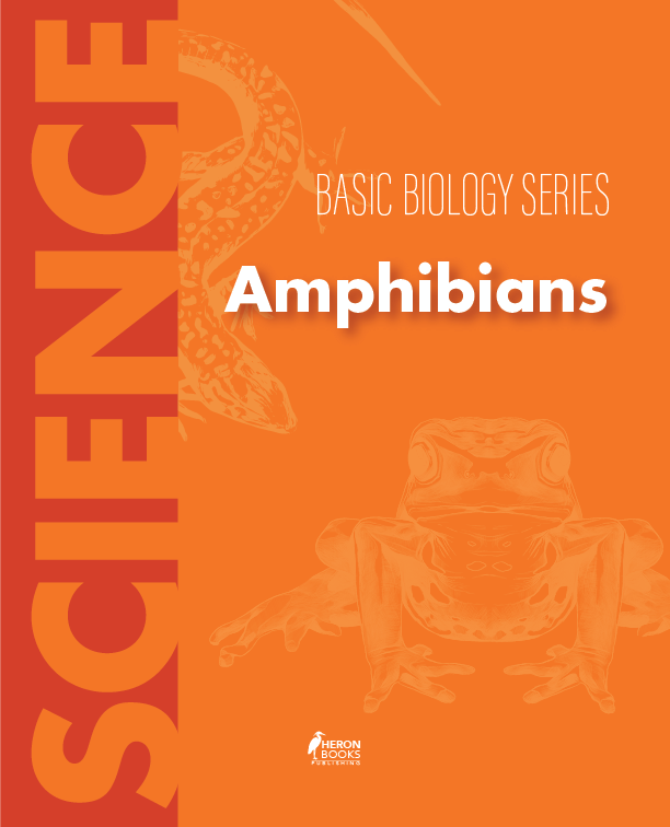 Amphibians (Basic Biology Series)