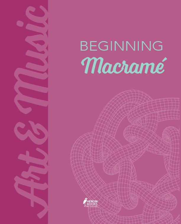 Beginning Macramé