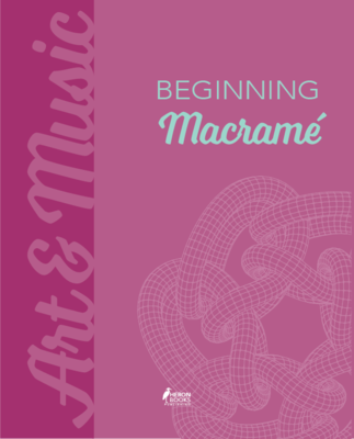 Beginning Macrame