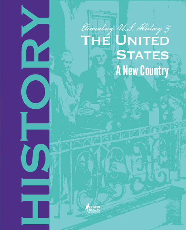 Elementary US History 3: The United States - A New Country