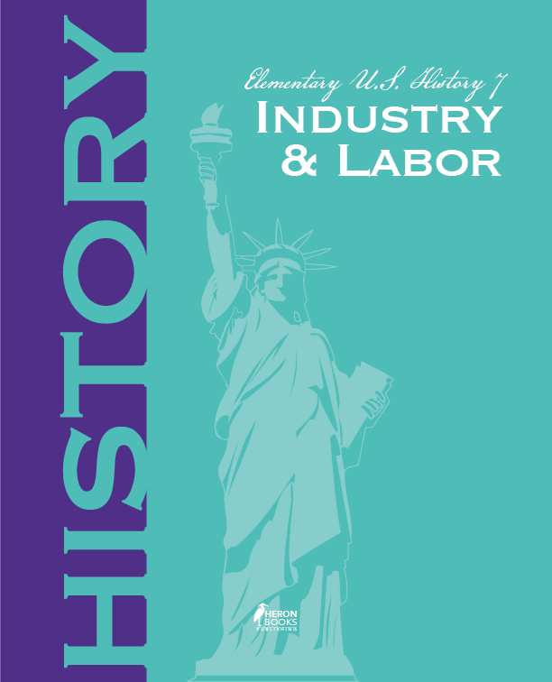 Elementary US History 7: Industry and Labor