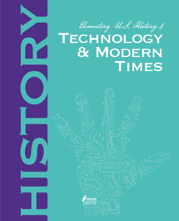 Elementary US History 8: Technology and Modern Times