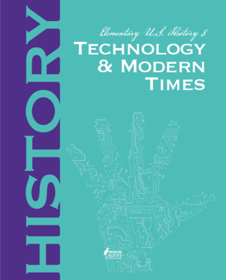 Elementary US History 8 - Technology and Modern Times