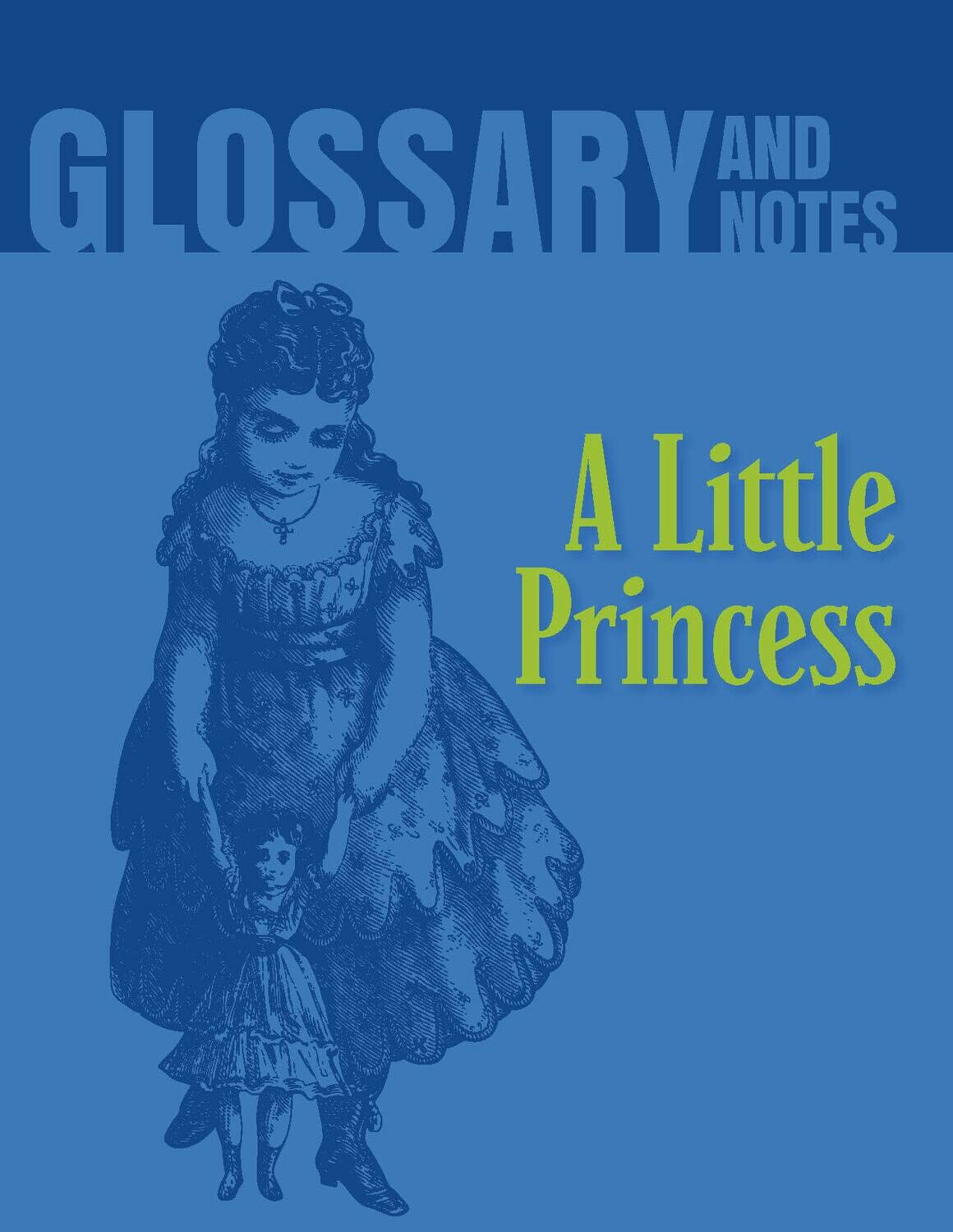 Glossary and Notes: A Little Princess