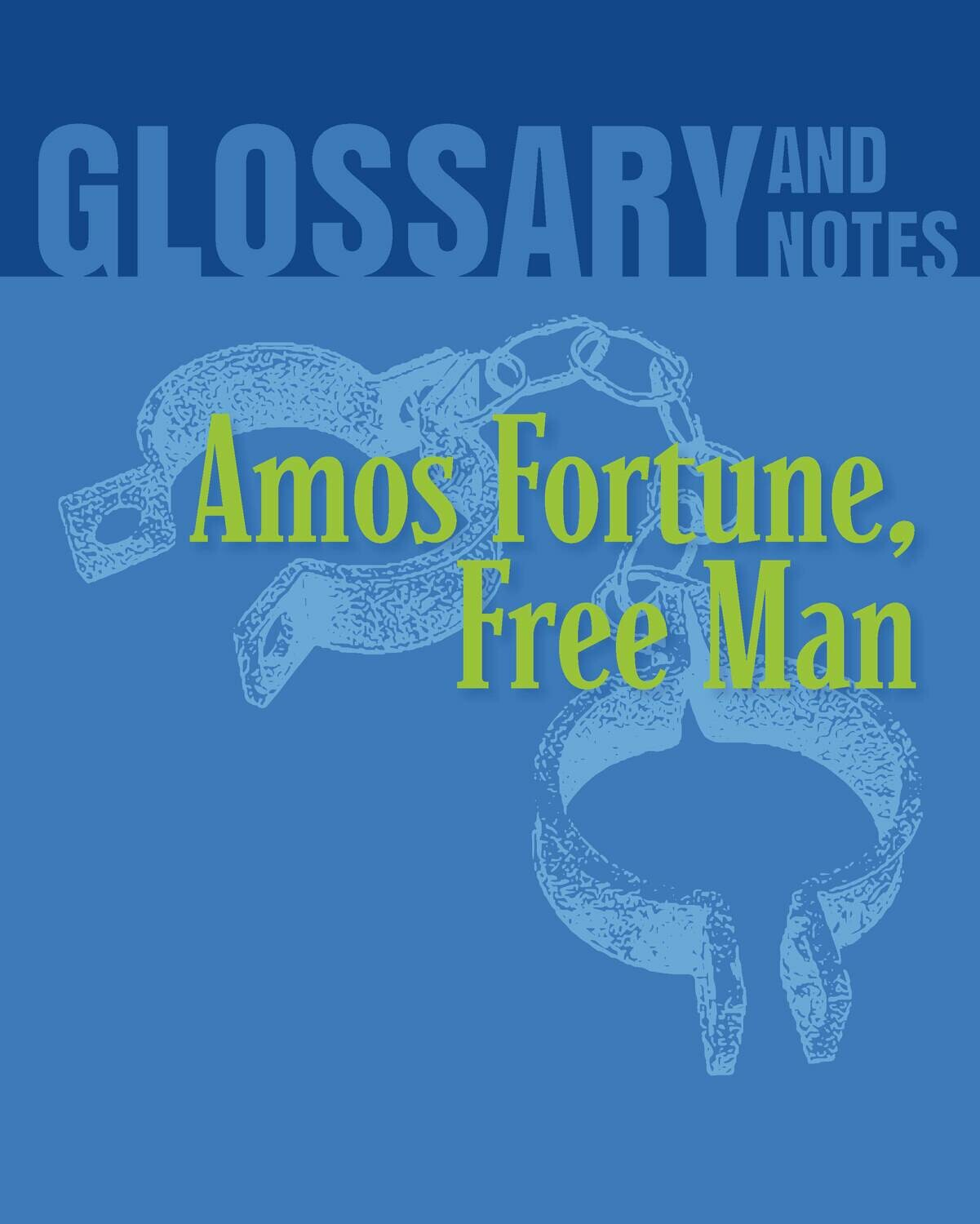Glossary and Notes: Amos Fortune, Free Man