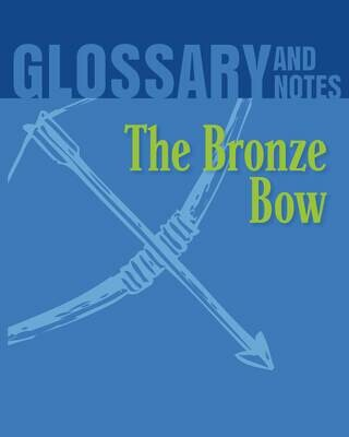 Glossary and Notes: The Bronze Bow