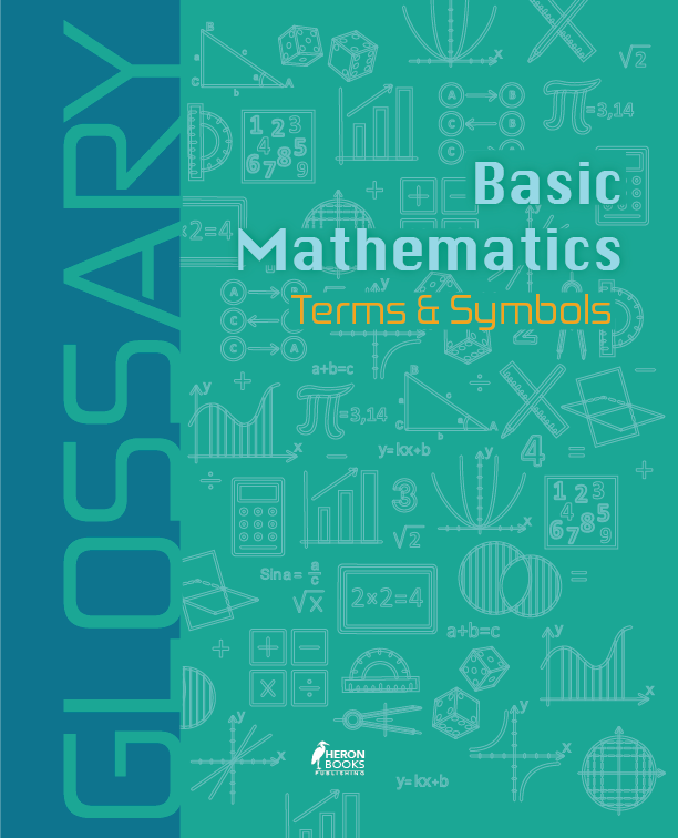 Glossary of Basic Mathematics Terms and Symbols