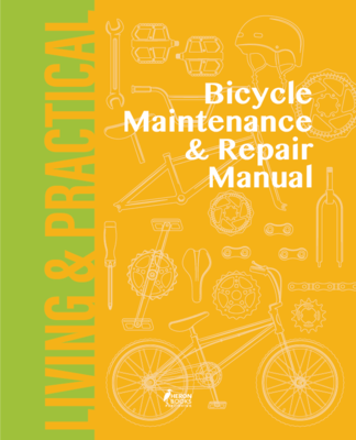 Bicycle Maintenance and Repair Manual