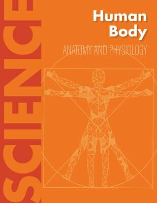 Human Body - Anatomy & Physiology
