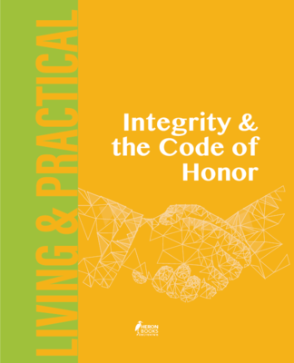 Integrity and the Code of Honor