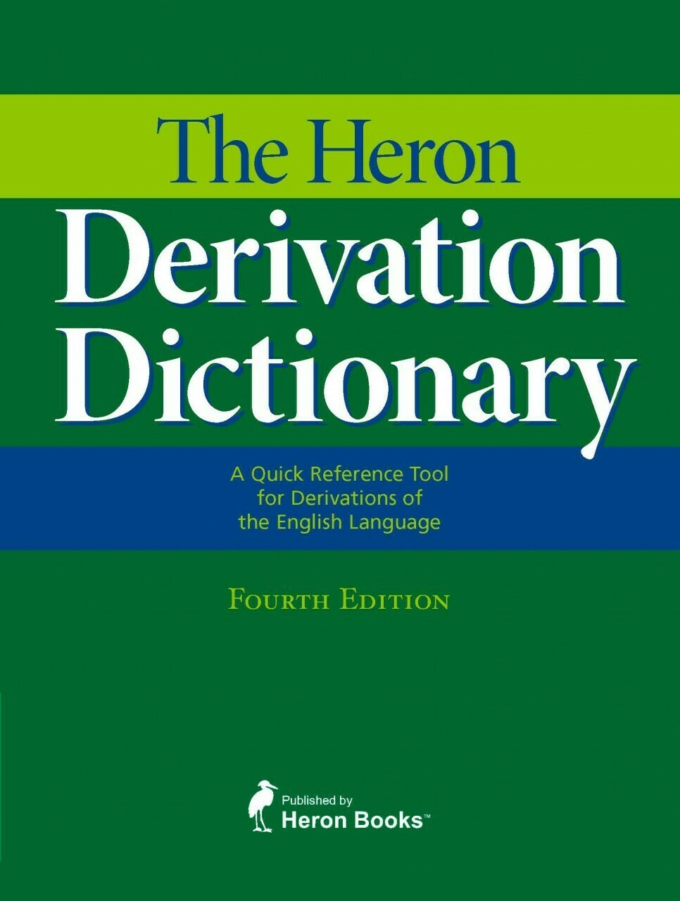 Heron Derivation Dictionary and Learning About Derivations Course