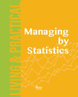 Managing by Statistics