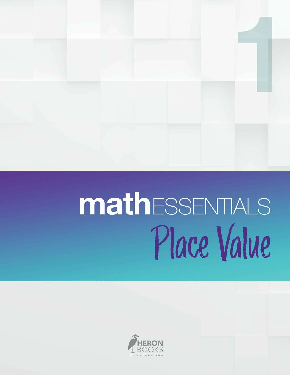 Math Essentials 1 – Place Value