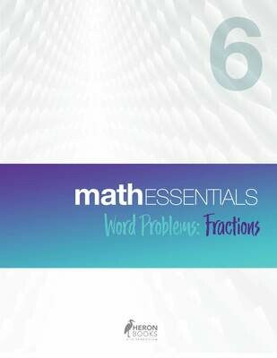 Math Essentials 6 - Word Problems, Fractions