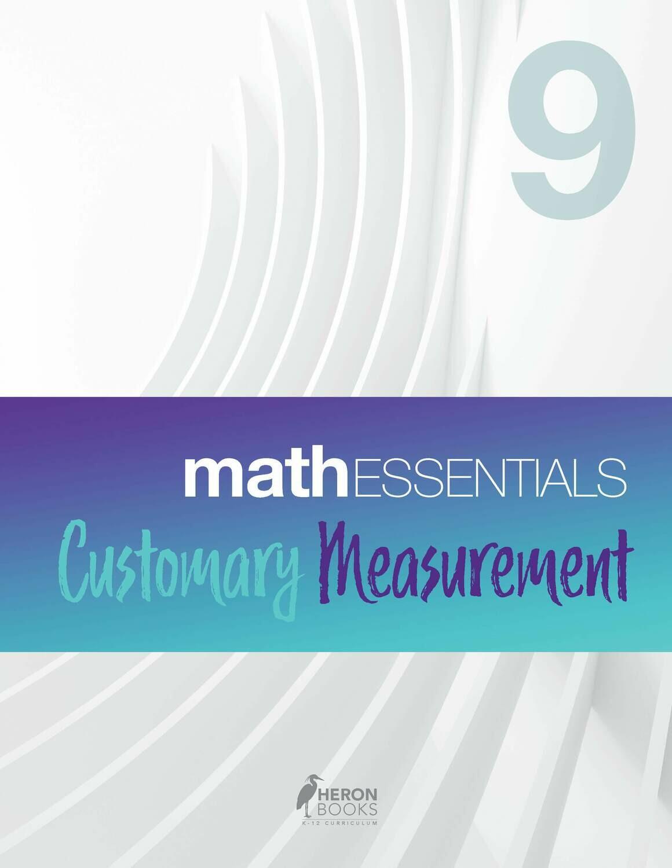Math Essentials 9 - Customary Measurement