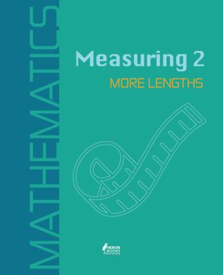 Measuring 2:  More Lengths