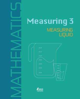 Measuring 3:  Measuring Liquid