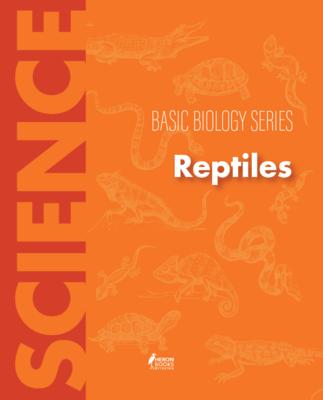 Reptiles (Basic Biology Series)