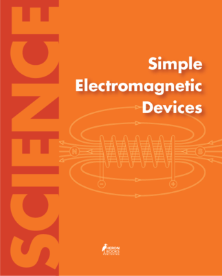 Simple Electromagnetic Devices