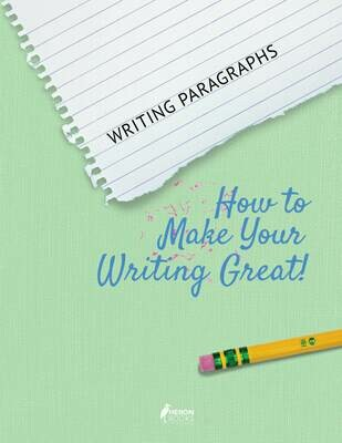 Writing Paragraphs - How to Make Your Writing Great!