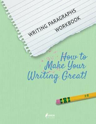 Writing Paragraphs - Workbook
