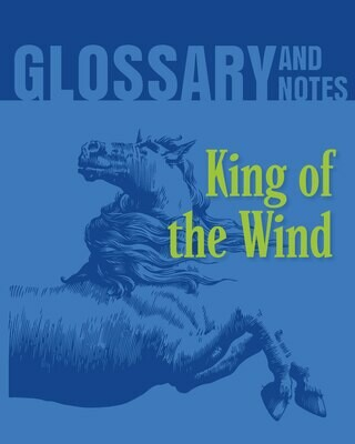 Glossary and Notes - King of the Wind