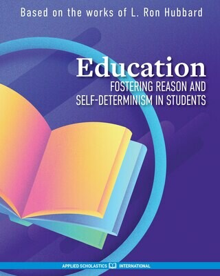 Education - Fostering Reason and Self-Determinism in Students