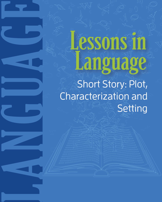 Short Story - Plot, Characterization and Setting