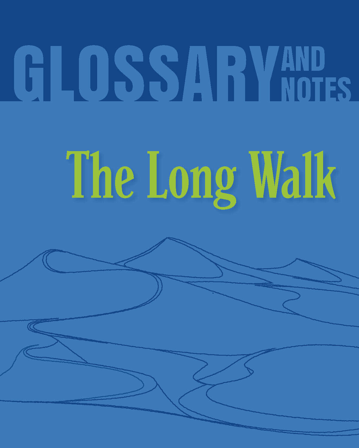 Glossary and Notes: The Long Walk