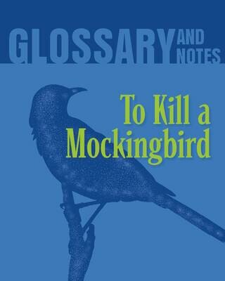 Glossary and Notes - To Kill a Mockingbird