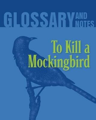 Glossary and Notes: To Kill a Mockingbird