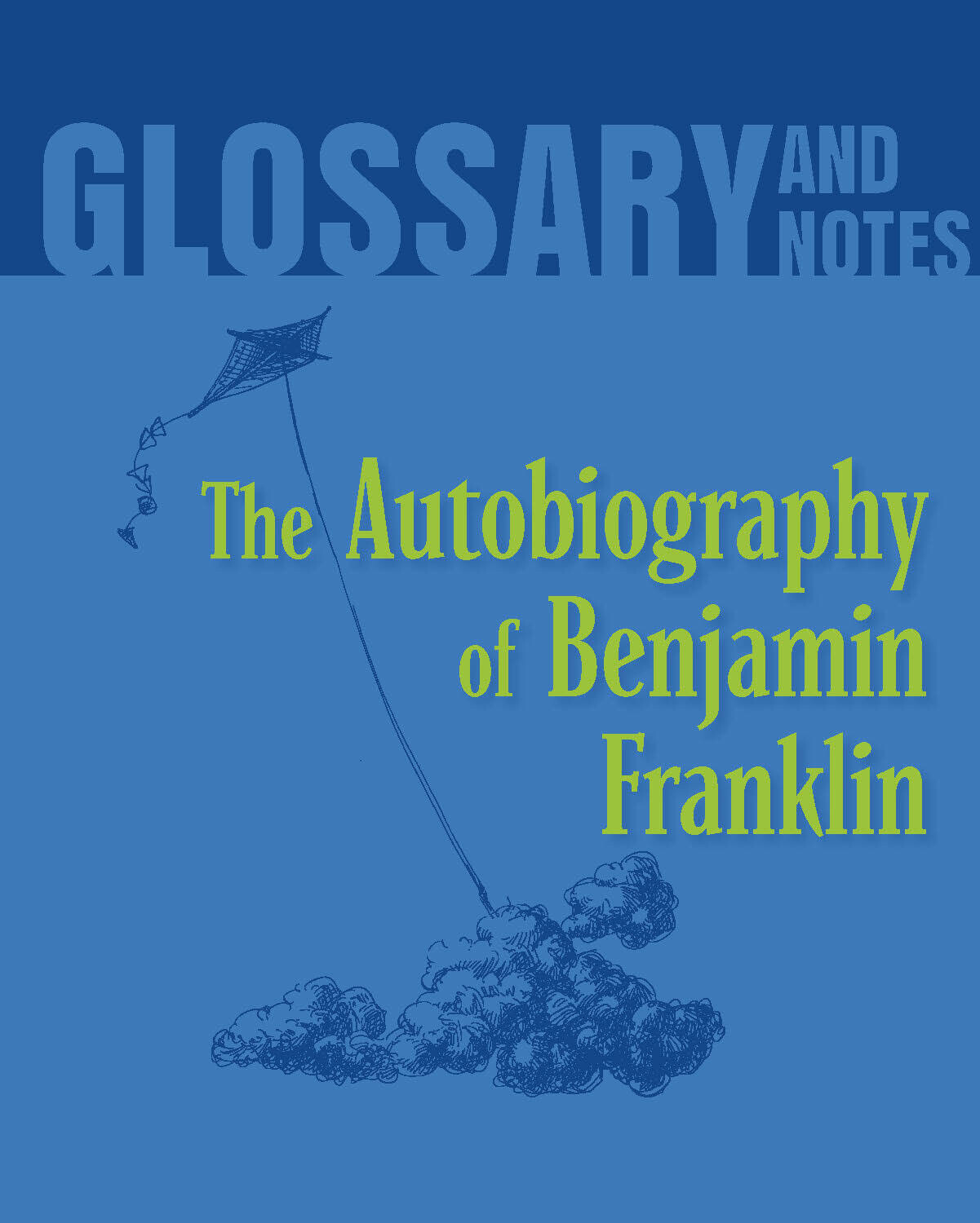 Glossary and Notes - The Autobiography of Benjamin Franklin