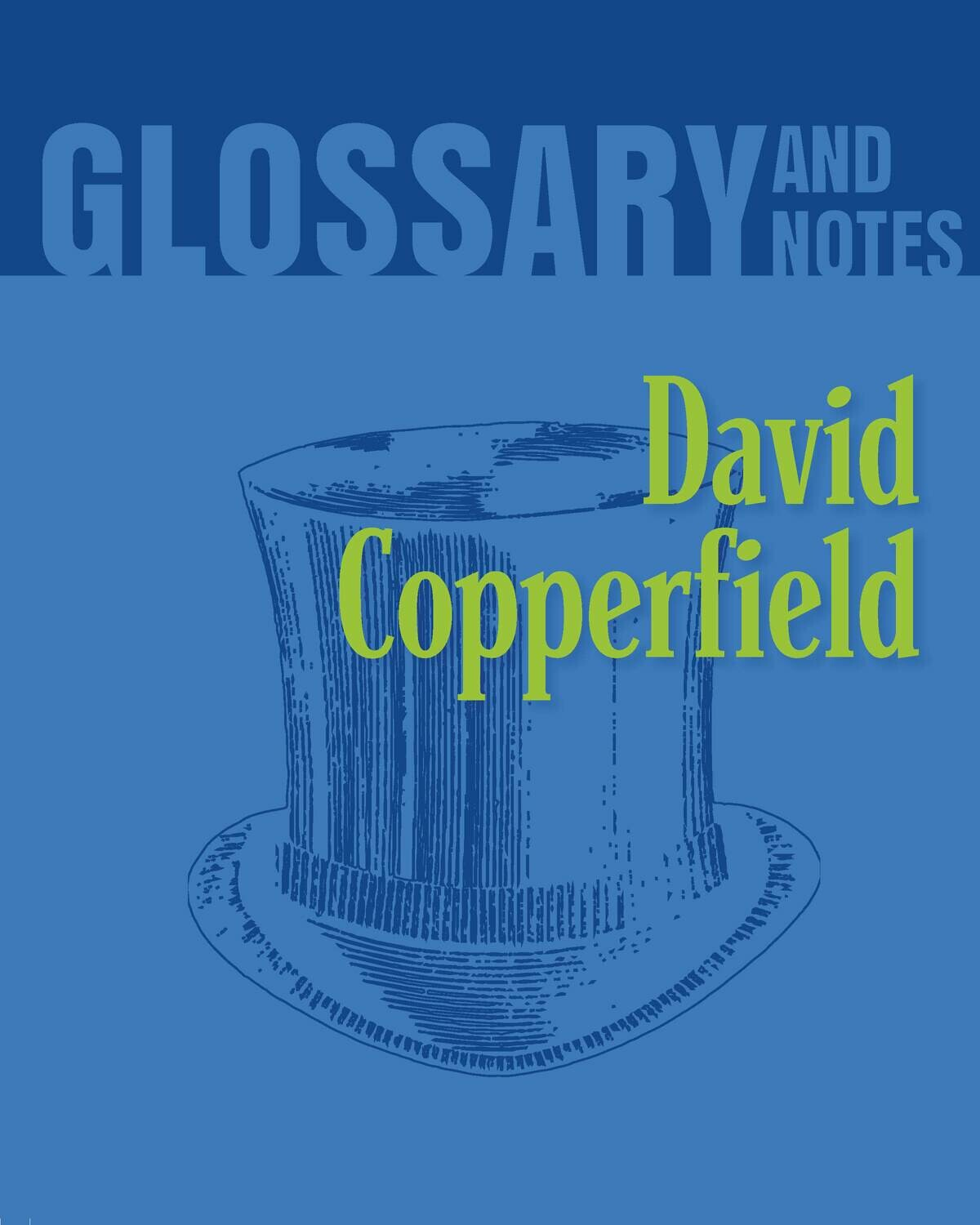 Glossary and Notes - David Copperfield