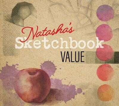 Natasha's Sketchbook - Value