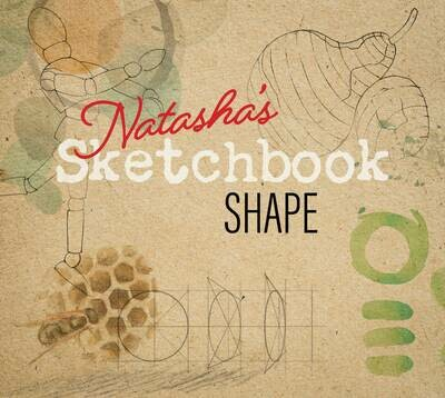 Natasha's Sketchbook - Shape